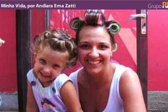Minha Vida, por Andiara Ema Zatti