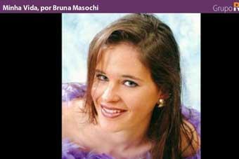 Minha Vida, por Bruna Masochi